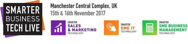 Smarter Business Tech Live, Manchester, 15th-16th November 2017